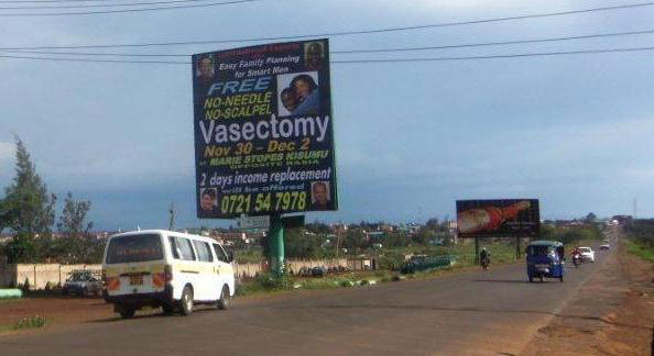 Roadside billboard ad for the vasectomy camp along the Kisumu-Kakamega highway.