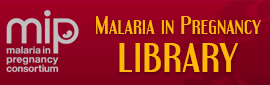 Malaria in Pregnancy Library