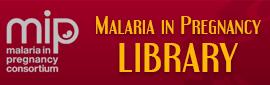 Malaria in Pregnancy Library