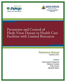 Prevention and Control of Ebola Virus Disease in Health Care Facilities and Limited Resources Reference Manual