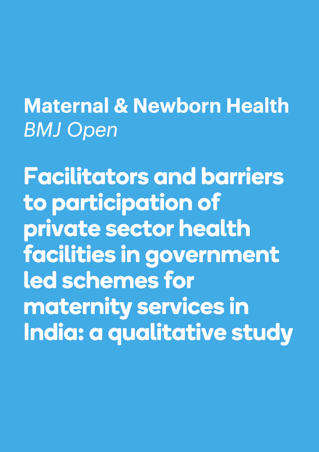Facilitators and barriers to participation of private sector health facilities in government led schemes for maternity services in India: a qualitative study