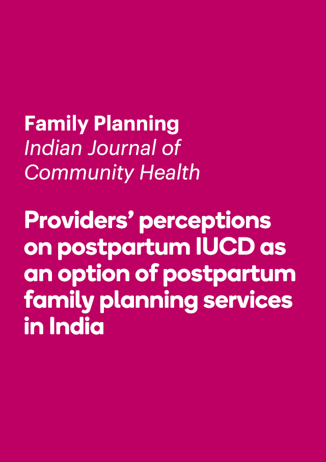 Providers' perceptions on postpartum IUCD as an option of postpartum family planning services in India