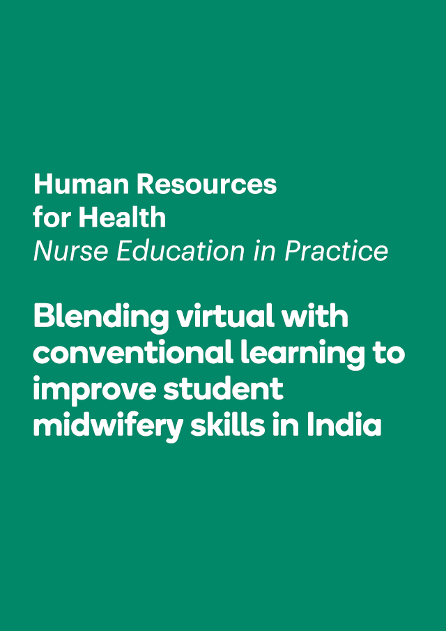 Blending virtual with conventional learning to improve student midwifery skills in India