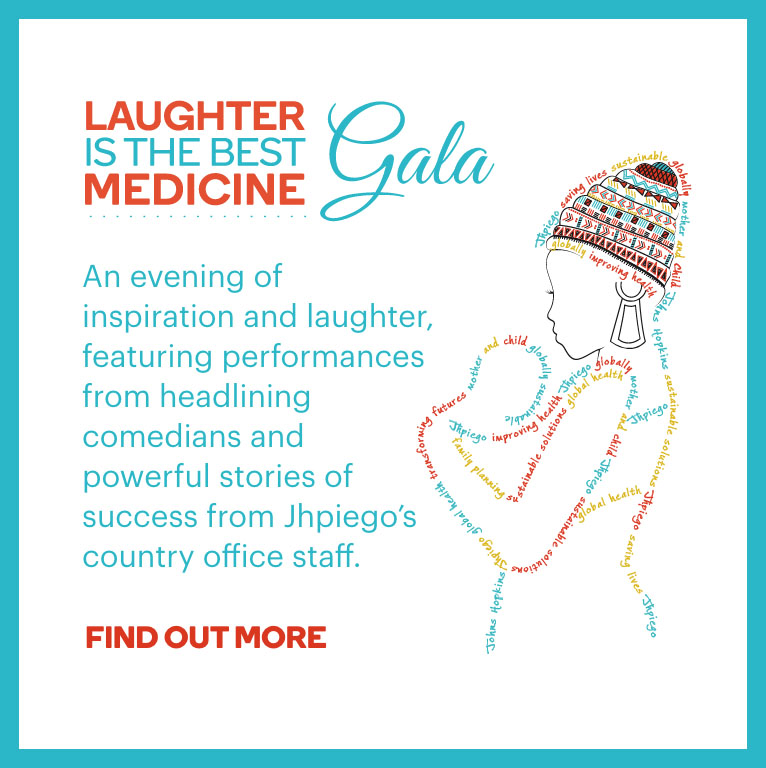 An evening of inspiration and laughter, featuring performances from headlining comedians and powerful stories of success from Jhpiego's country office staff.
